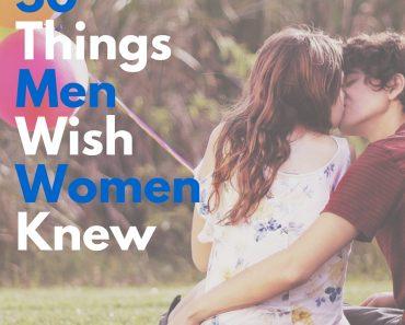 50 things men wish women knew