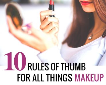 10 makeup rules every woman should know