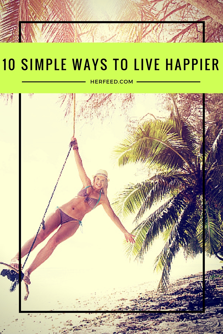 10 Simple Ways to Live a Happier Life