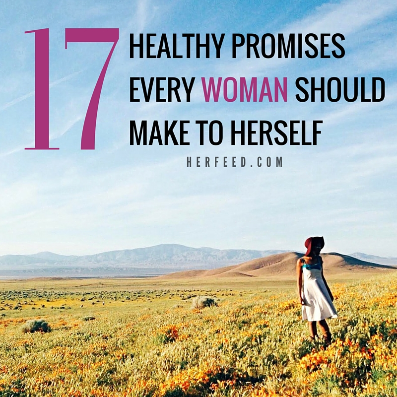 17 healthy promises every woman should make to herself