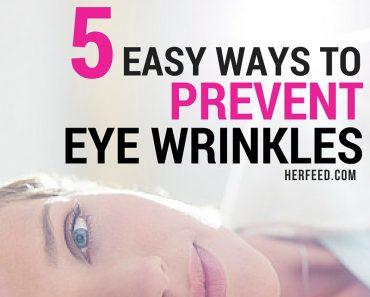 5 easy ways to prevent eye wrinkles