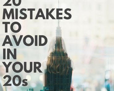 20 year old women avoid these mistakes