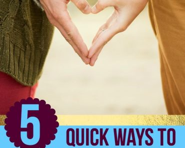 5 Quick Ways to Strengthen Your Relationship