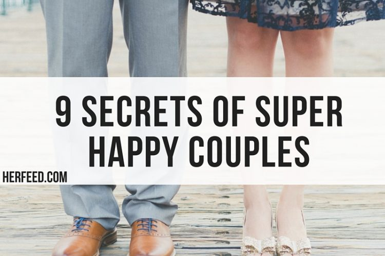 9 Secrets of Super Happy Couples