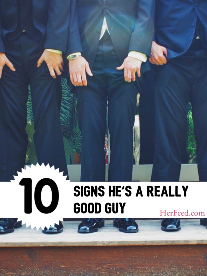 10 signs he's a really good guy