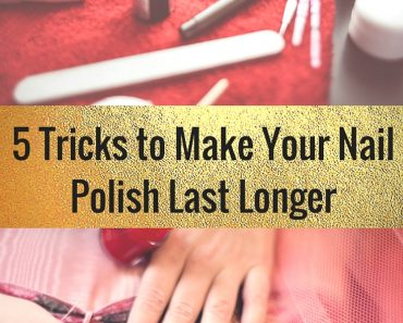 5 tricks to make your nail polish last longer