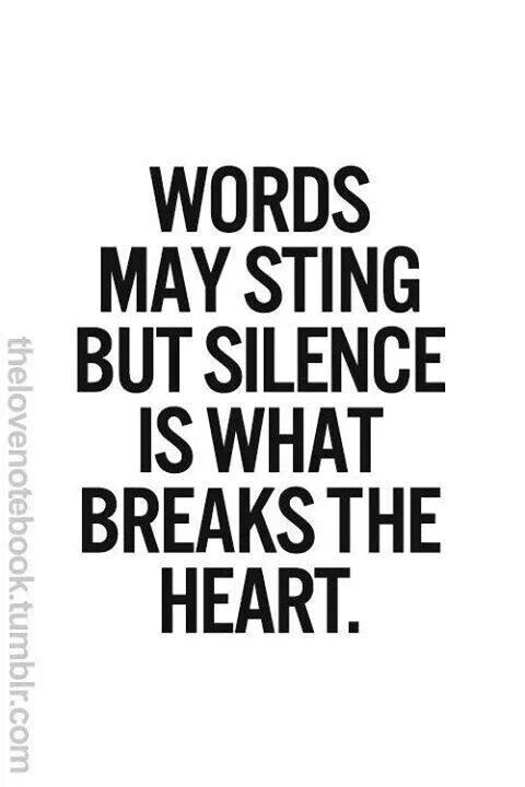 Silence is the silent heartbreaker