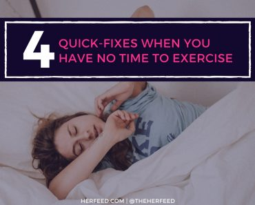 4 Quick Fixes When You Have No Time to Exercise