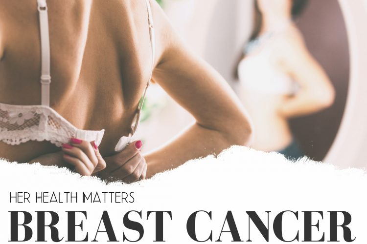 Her Health Matters: Breast Cancer