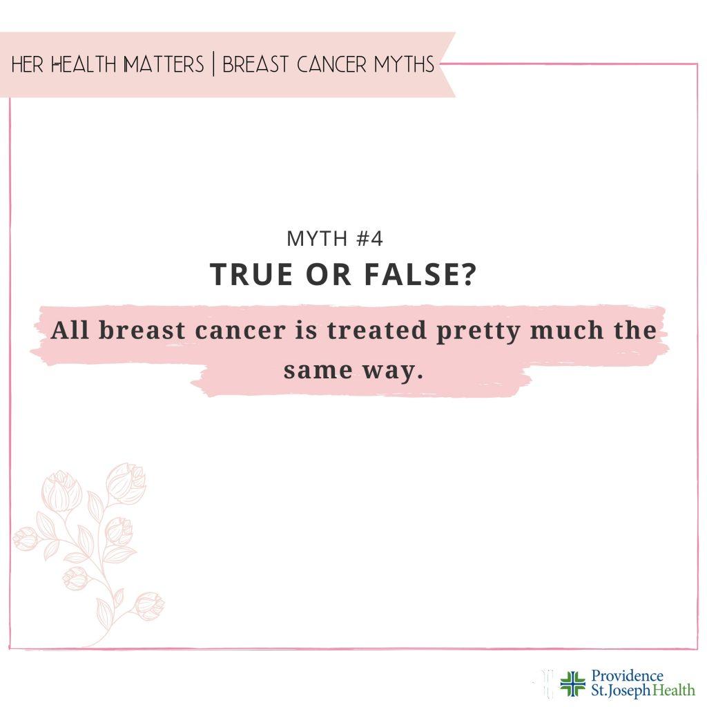 Breast Cancer Myth #4
